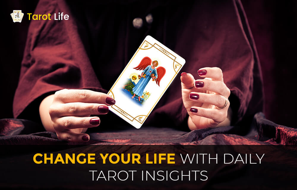 change your life with daily tarot insights